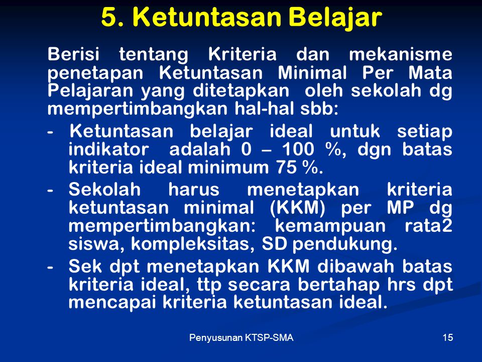 Penyusunan KTSP-SMA16 6.