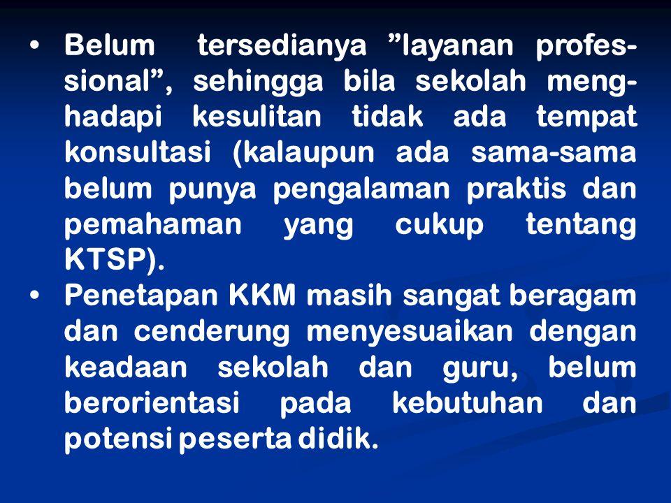 KTSP yang telah dikembangkan oleh sekolah perlu divalidasi oleh berbagai pakar Lakukan monitoring secara berkala tentang Implementasi KTSP dalam kegiatan KBM di kelas Melakukan supervisi dan evaluasi keterlaksanaan KTSP secara kom- prehensif untuk memperoleh gam- baran soal tentang pelaksanaan KTSP di sekolah
