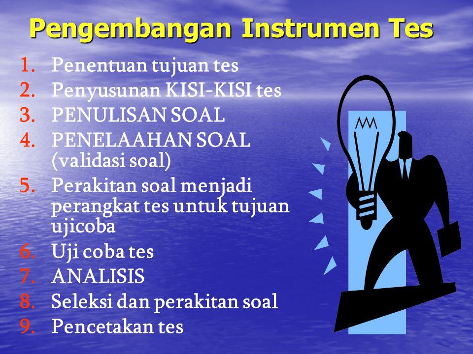Pengembangan Instrumen Tes 1. 1.Penentuan tujuan tes 2.