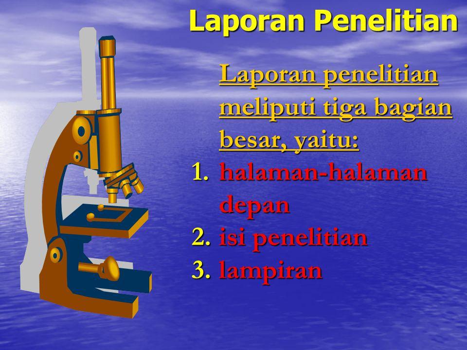 Isi Penelitian (Penyusunan Artikel/Jurnal) 1.Introduction 2.Methodology 3.Result 4.Analysis 5.Discussion