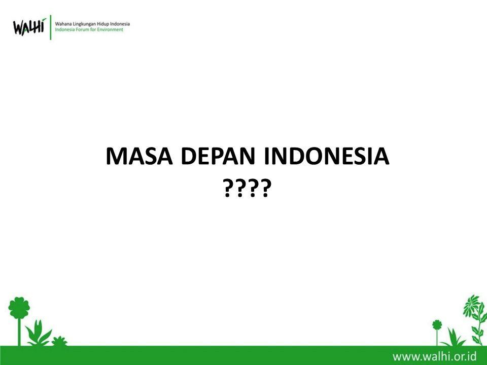 MASA DEPAN INDONESIA ????