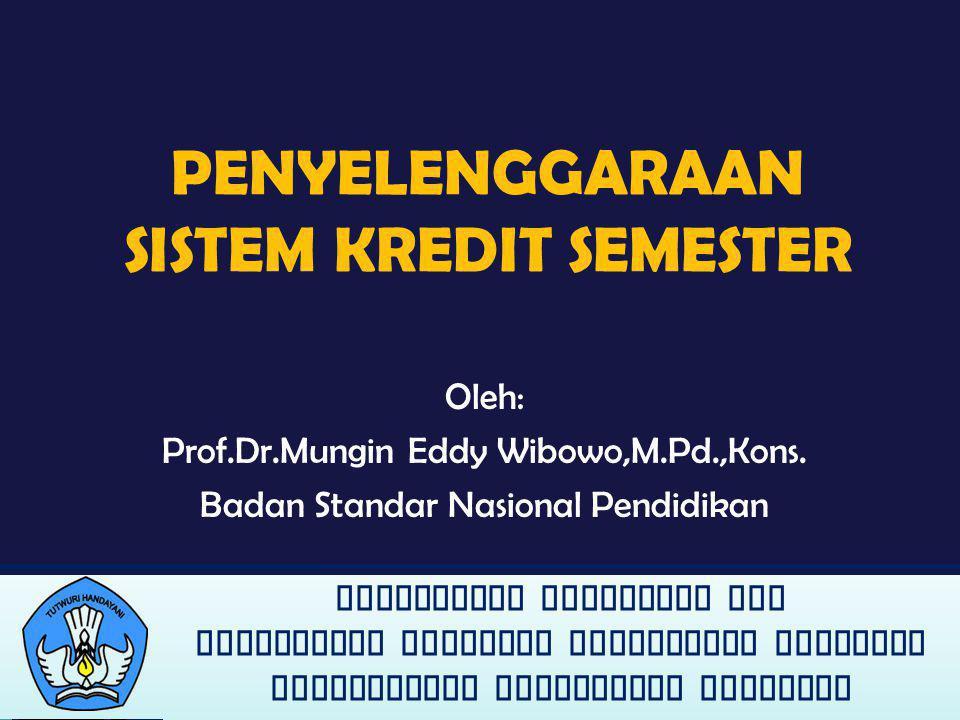 DIREKTORAT PEMBINAAN SMA DIRJEN DIKMEN KEMENDIKNAS PENGANTAR Penyelenggaraan Sistem Kredit Semester (SKS) pada jenjang pendidikan dasar dan menengah di Indonesia saat ini merupakan suatu upaya inovatif untuk meningkatkan mutu pendidikan.