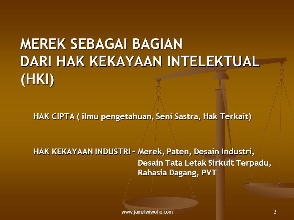 PERKEMBANGAN GLOBAL KONVENSI INTERNASIONAL: - KONVENSI PARIS (1967) - NICE AGREEMENT (edisi 8 – 2001) - TRIP's AGREEMENT (1994) - TLT (Trademark law Treaty) yg telah direvisi dgn Singapore Treaty – 2006.