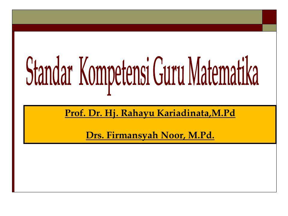 Prof. Dr. Hj. Rahayu Kariadinata,M.Pd Drs. Firmansyah Noor, M.Pd.