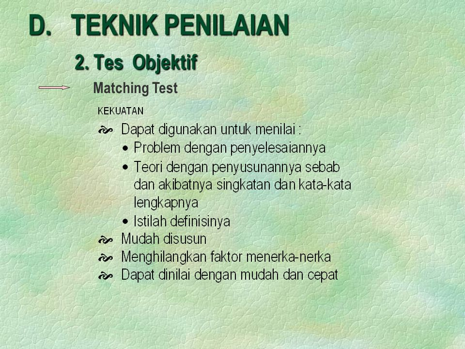 D. TEKNIK PENILAIAN 2. Tes Objektif Matching Test