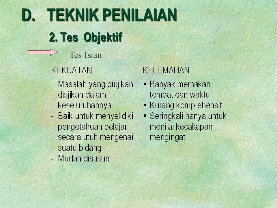 D. TEKNIK PENILAIAN 2. Tes Objektif Tes Isian