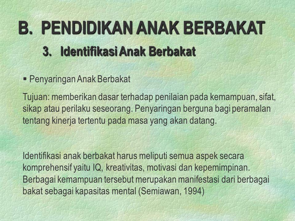 B.PENDIDIKAN ANAK BERBAKAT 3.