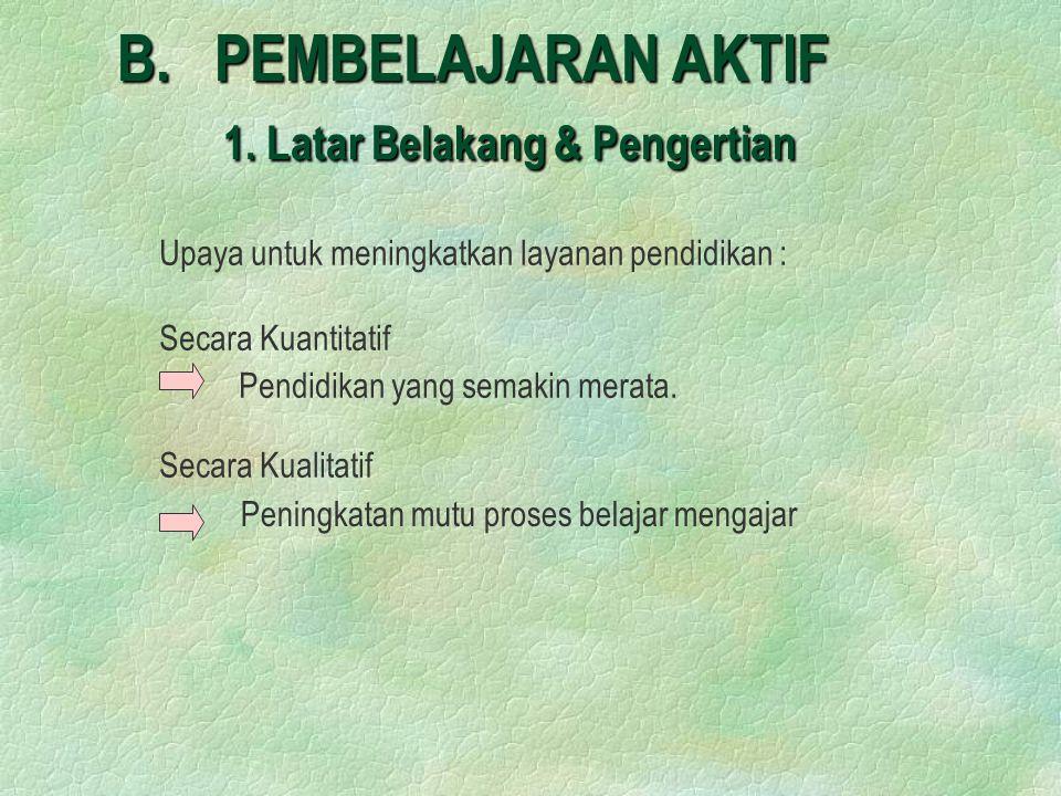 B.PEMBELAJARAN AKTIF 1.