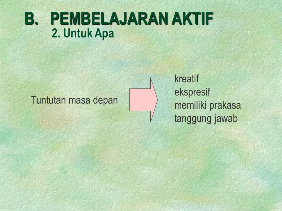 B.PEMBELAJARAN AKTIF 2.