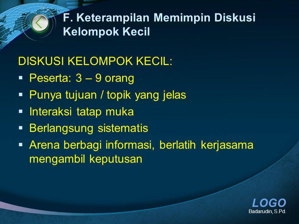 LOGO F.Keterampilan Memimpin Diskusi Kelompok Kecil Badarudin, S.Pd.