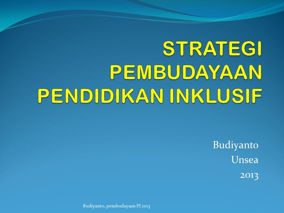 Budiyanto Unsea 2013 Budiyanto, pembudayaan PI 2013