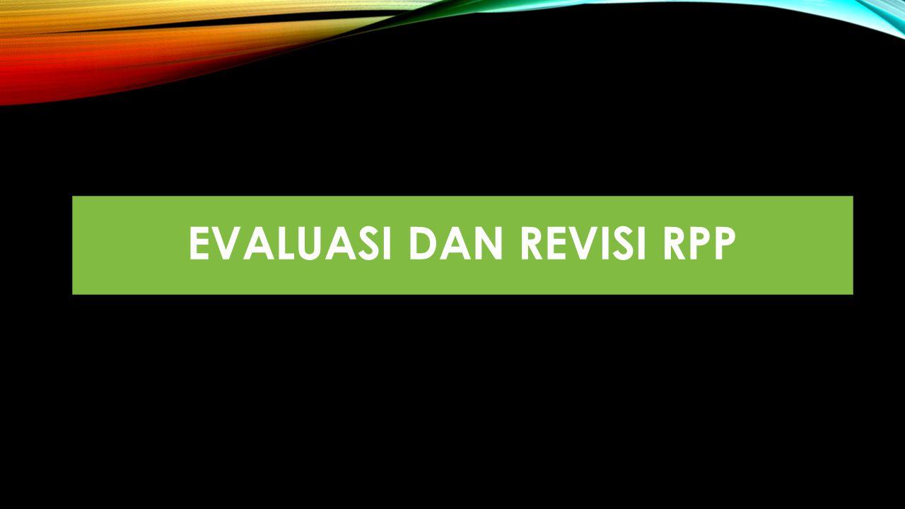 EVALUASI DAN REVISI RPP