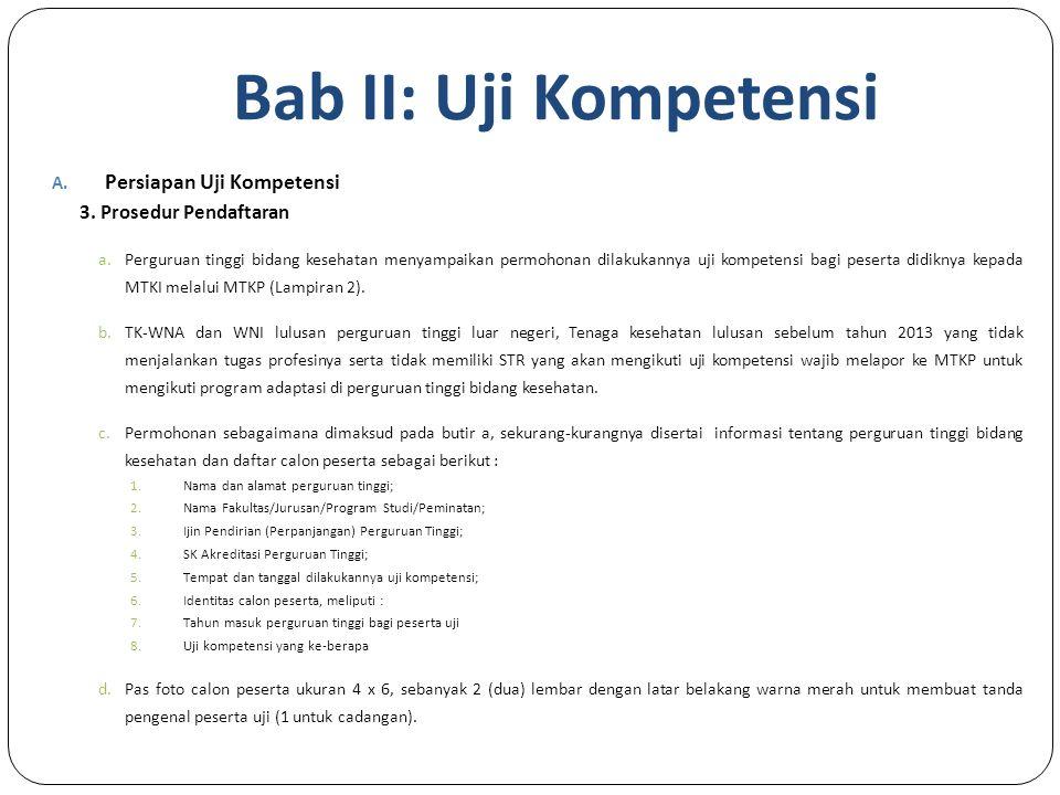 Bab II: Uji Kompetensi A.Persiapan Uji Kompetensi 3.