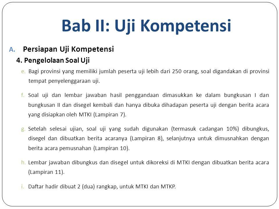Bab II: Uji Kompetensi A.Persiapan Uji Kompetensi 4.