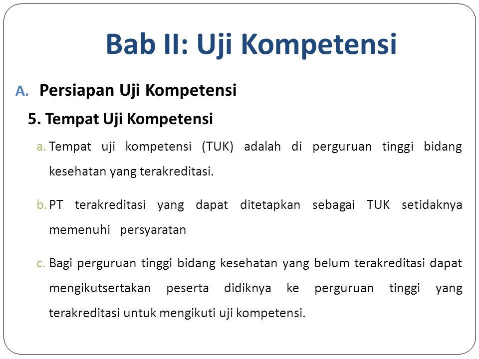 Bab II: Uji Kompetensi A.Persiapan Uji Kompetensi 5.