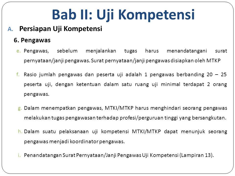 Bab II: Uji Kompetensi A.Persiapan Uji Kompetensi 6.