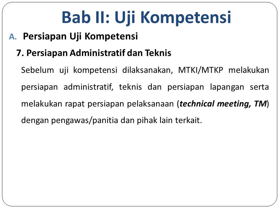 Bab II: Uji Kompetensi A.Persiapan Uji Kompetensi 7.