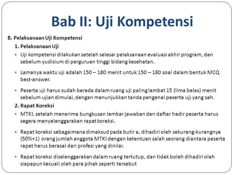 Bab II: Uji Kompetensi B.Pelaksanaan Uji Kompetensi 1.