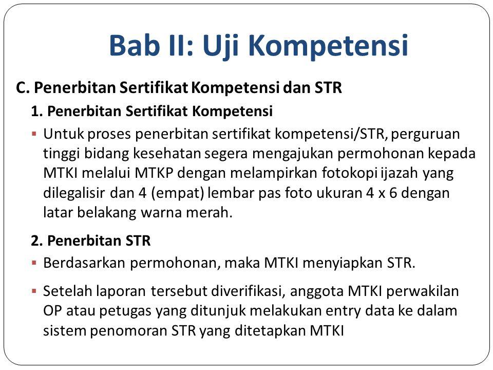 Bab II: Uji Kompetensi C.Penerbitan Sertifikat Kompetensi dan STR 1.