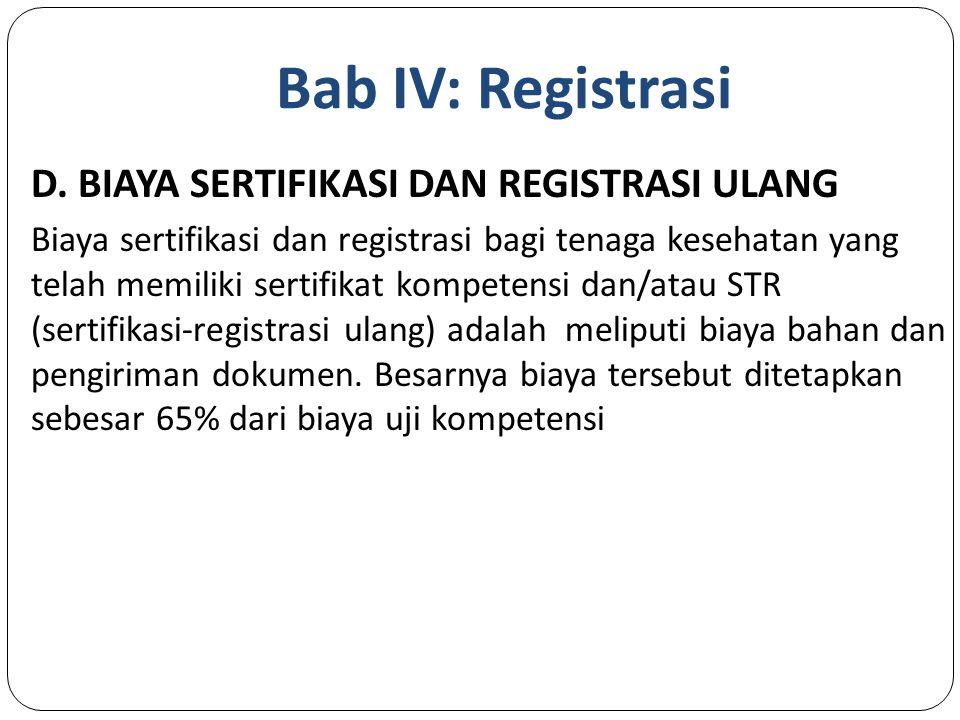 Bab IV: Registrasi D.