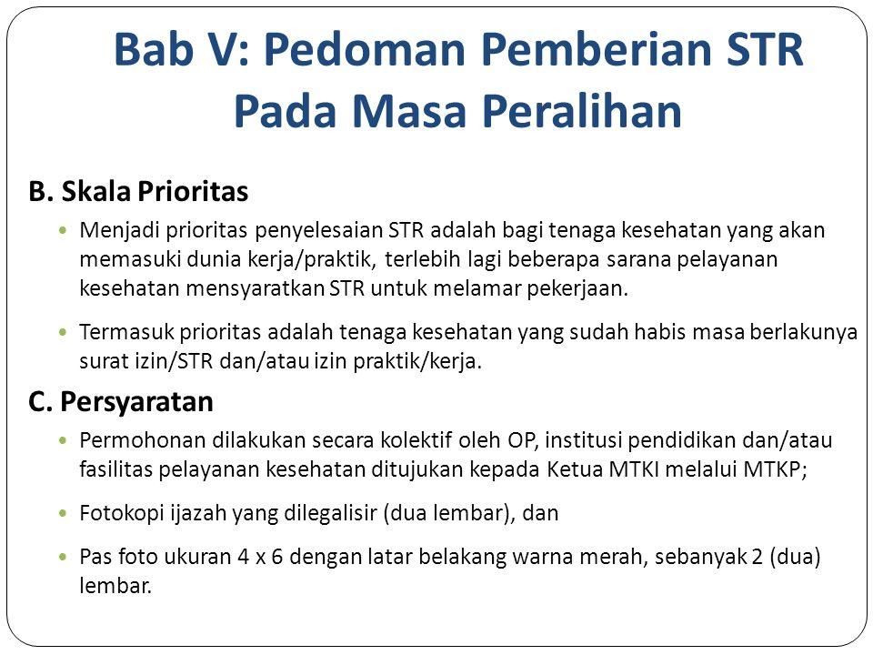 Bab V: Pedoman Pemberian STR Pada Masa Peralihan B.