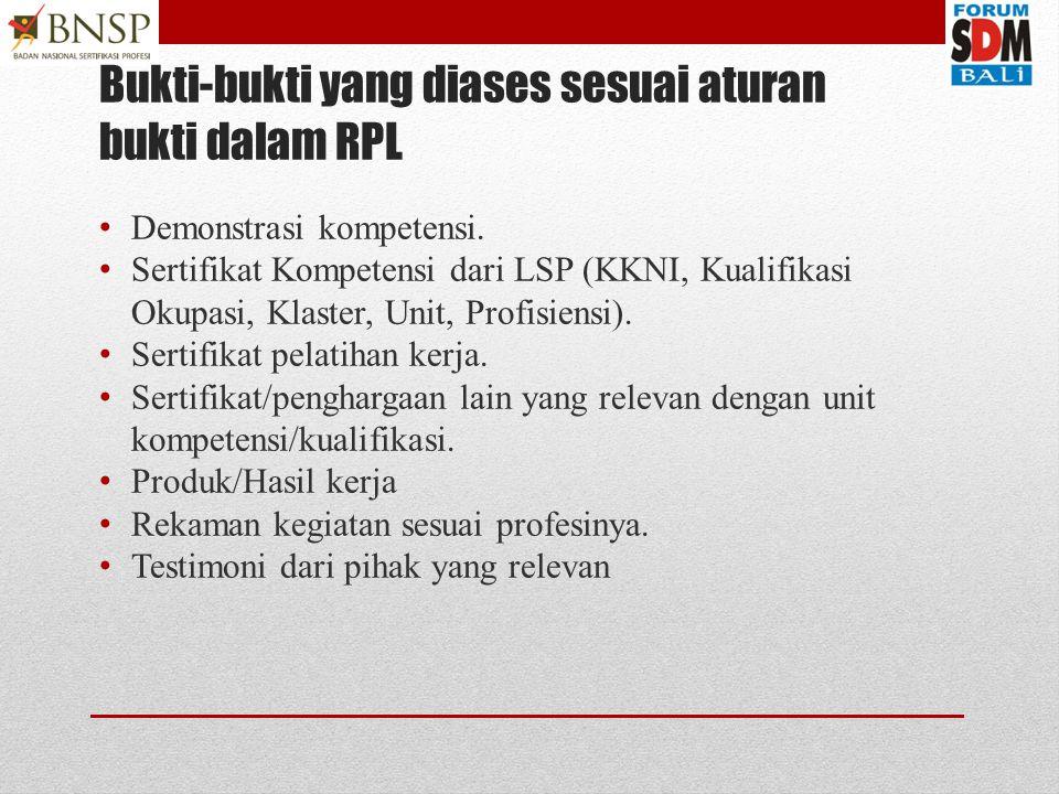 3 fungsi dasar Asesmen untuk tujuan RPL 2. Pengembang an perangkat asesmen 3. Pelaksanaan asesmen 1. Perencanaan dan pengorganisa sian asesmen
