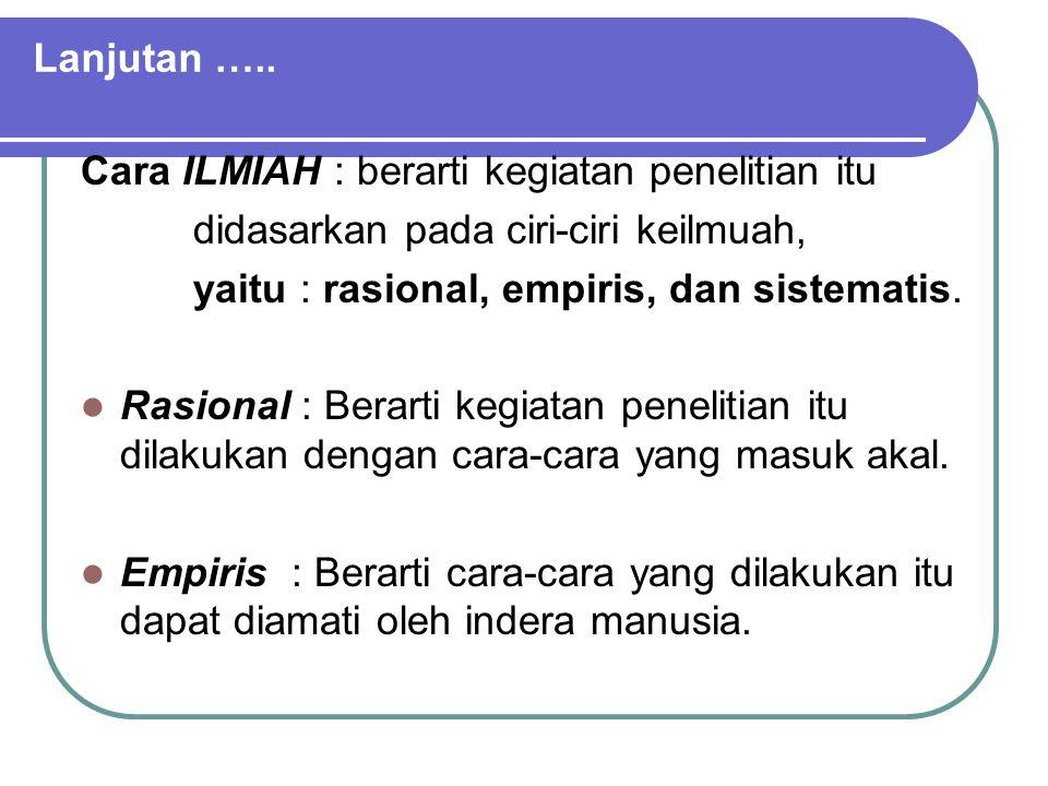 4.Penelitian Naturalistic.