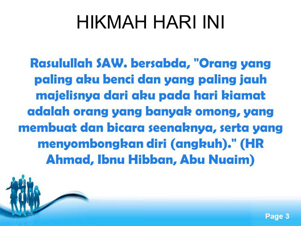 Free Powerpoint Templates Page 3 HIKMAH HARI INI Rasulullah SAW.