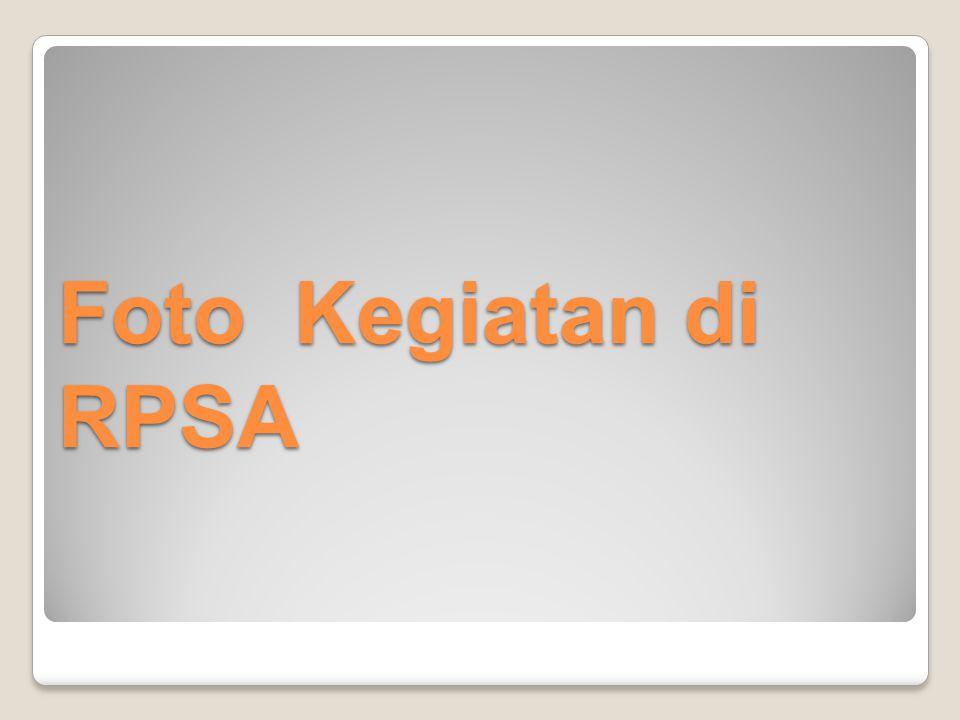 Foto Kegiatan di RPSA