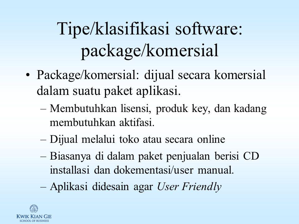 Tipe/klasifikasi software: package/komersial Package/komersial: dijual secara komersial dalam suatu paket aplikasi.
