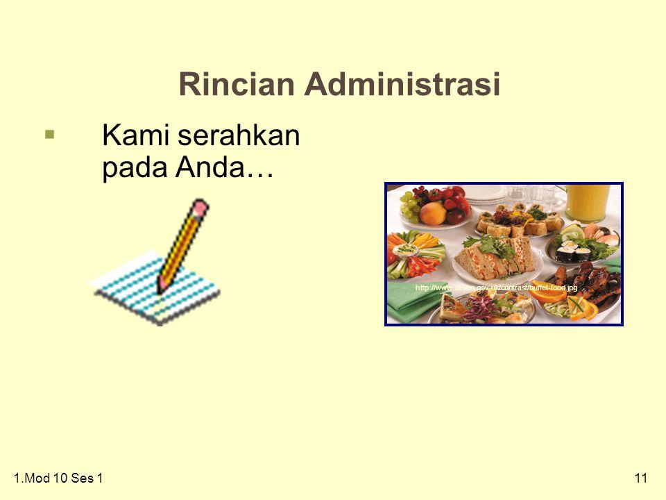 111.Mod 10 Ses 1 11 Rincian Administrasi  Kami serahkan pada Anda… http://www.devon.gov.uk/contrast/buffet-food.jpg