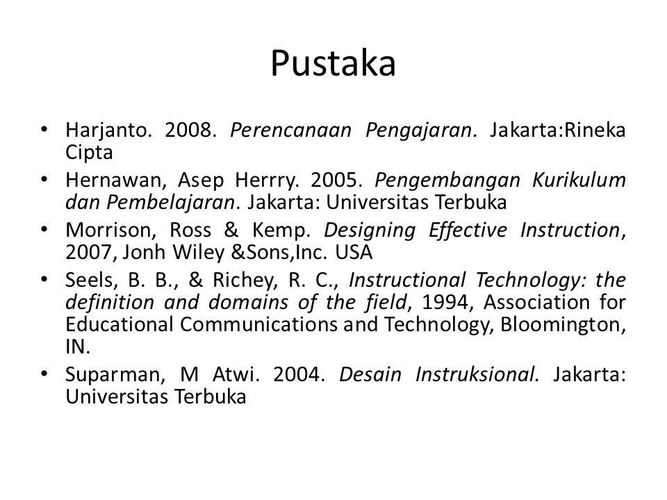Pustaka Harjanto. 2008. Perencanaan Pengajaran. Jakarta:Rineka Cipta Hernawan, Asep Herrry.