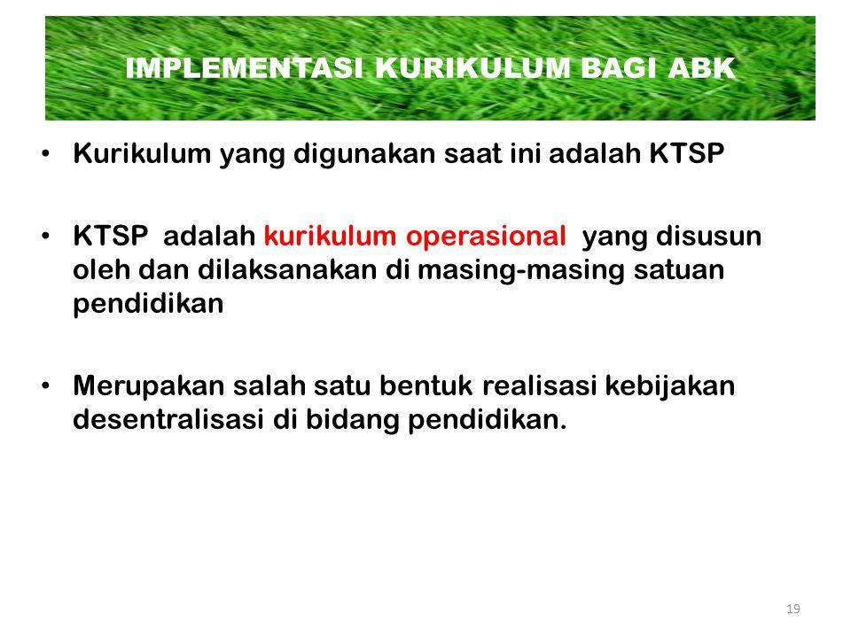 Kurikulum yang digunakan saat ini adalah KTSP KTSP adalah kurikulum operasional yang disusun oleh dan dilaksanakan di masing-masing satuan pendidikan Merupakan salah satu bentuk realisasi kebijakan desentralisasi di bidang pendidikan.