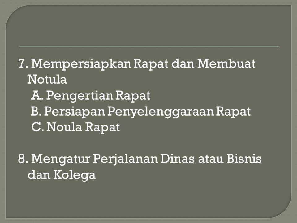 9.Menciptakan dan Mengembangkan Naskah untuk Dokumen (laporan) 10.