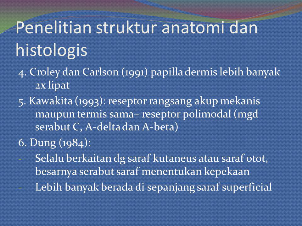 Penelitian struktur anatomi dan histologis 4.