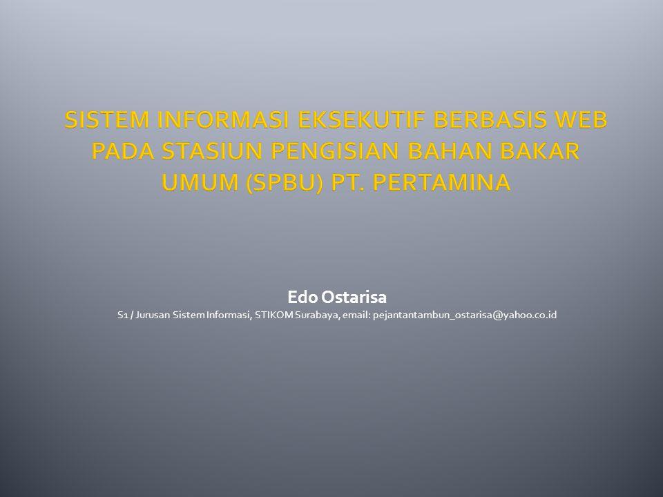 Edo Ostarisa S1 / Jurusan Sistem Informasi, STIKOM Surabaya, email: pejantantambun_ostarisa@yahoo.co.id