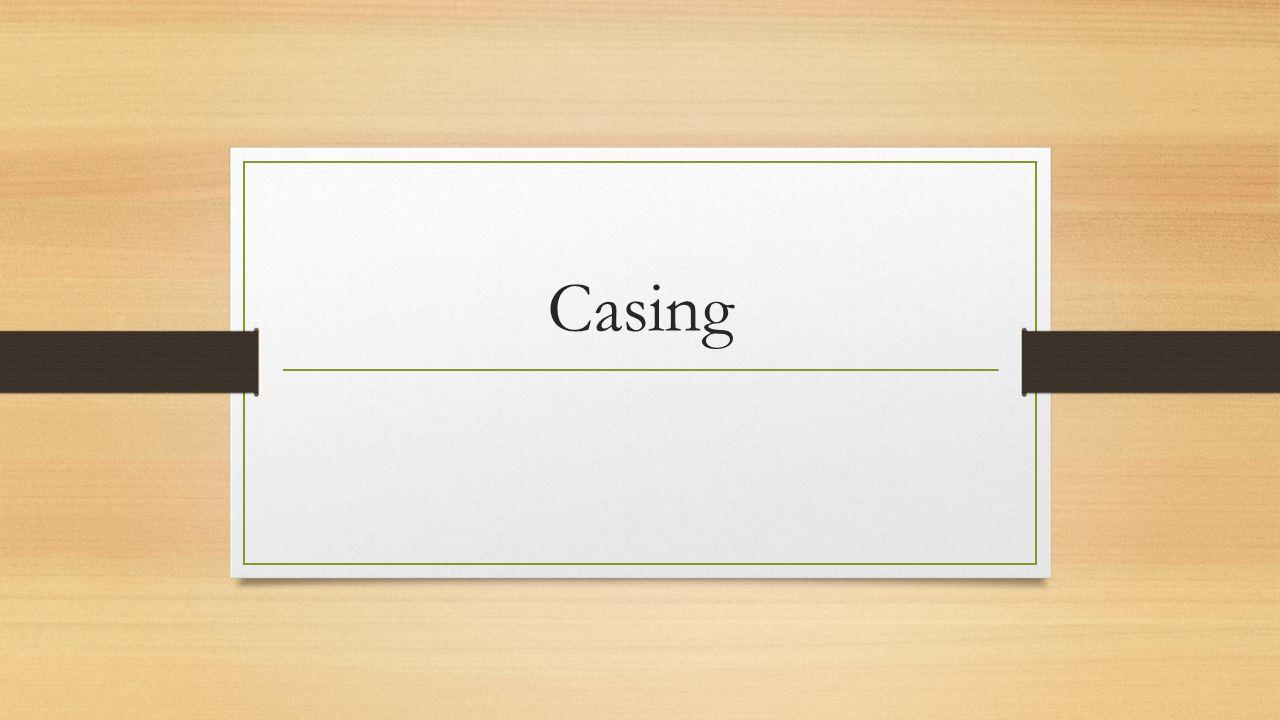 Casing
