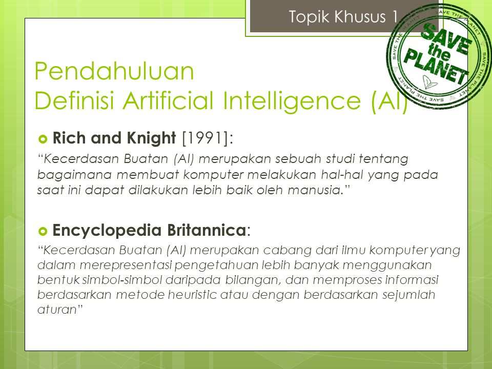 Pendahuluan Kategori Definisi AI Topik Khusus 1