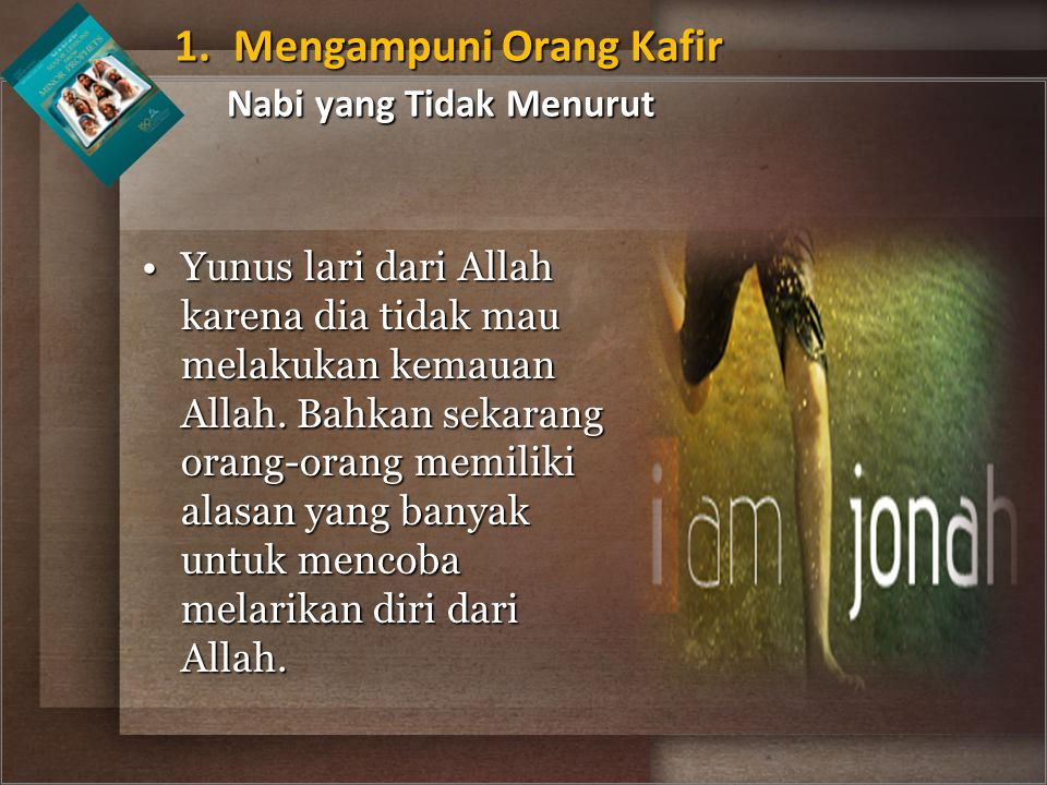 Yunus lari dari Allah karena dia tidak mau melakukan kemauan Allah. Bahkan sekarang orang-orang memiliki alasan yang banyak untuk mencoba melarikan di
