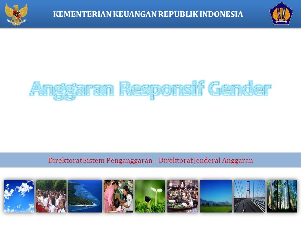 KEMENTERIAN KEUANGAN REPUBLIK INDONESIA Direktorat Sistem Penganggaran – Direktorat Jenderal Anggaran