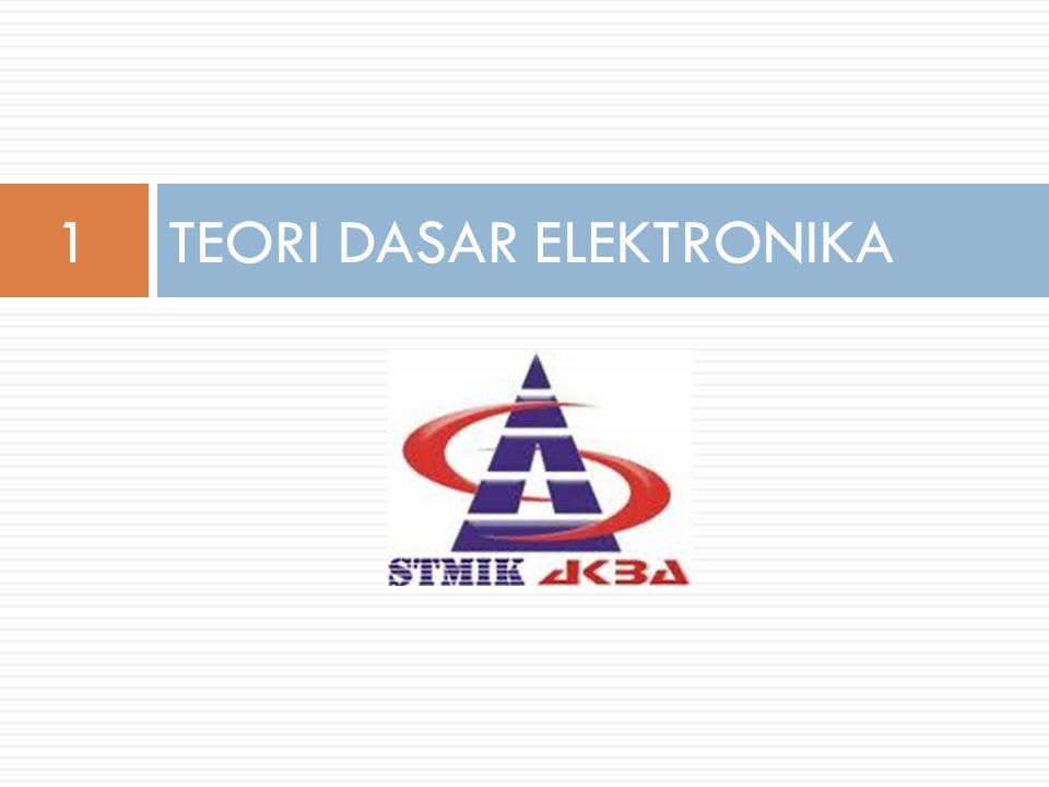 TEORI DASAR ELEKTRONIKA1