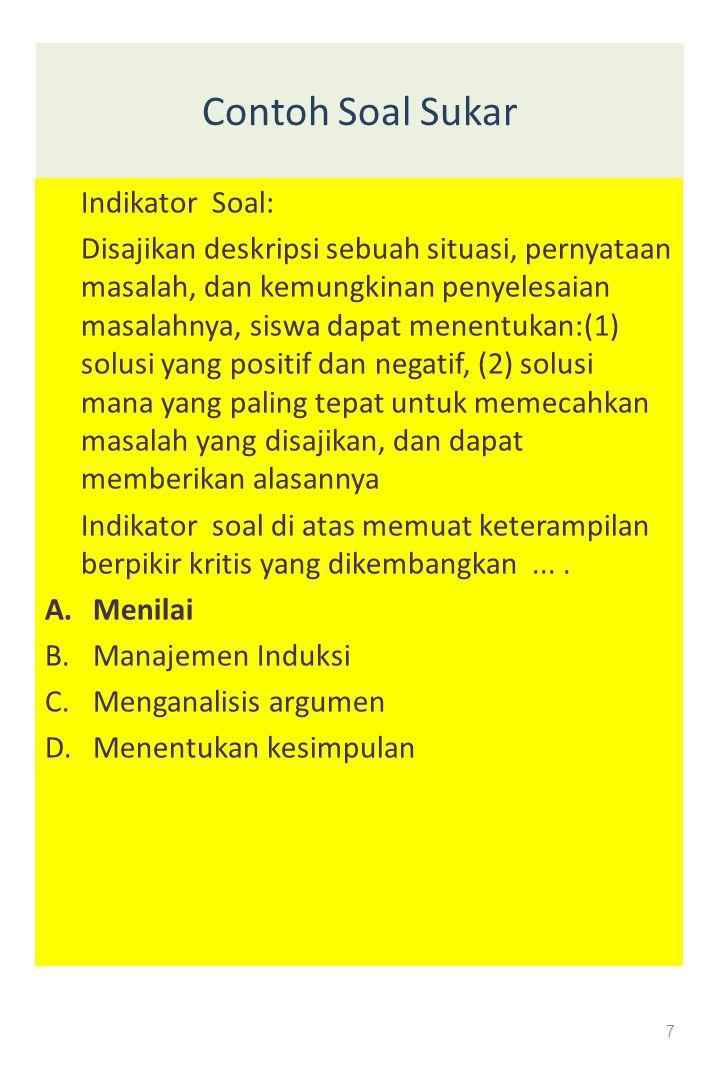 18 c.Bahasa 1)Setiap soal harus menggunakan bahasa yang sesuai dengan kaidah bahasa Indonesia 2)Jangan menggunakan bahasa yang berlaku setempat, jika soal akan digunakan untuk daerah lain atau nasional.