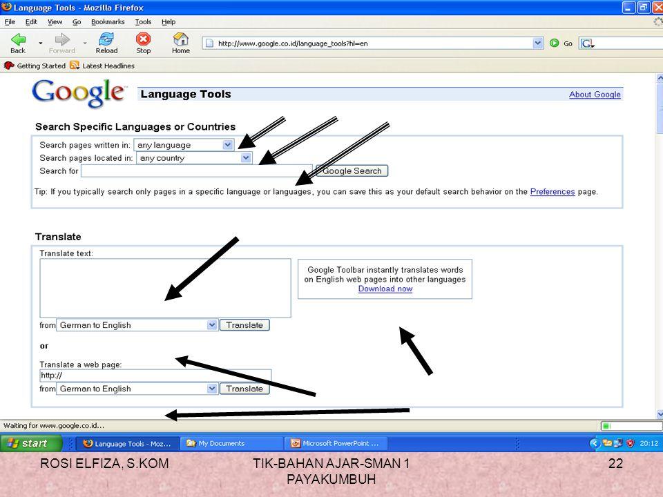 ROSI ELFIZA, S.KOMTIK-BAHAN AJAR-SMAN 1 PAYAKUMBUH 21 Langkah language tools 1.Klik link language tools 2.Anda akan masuk kejendela Language Tools. 3.