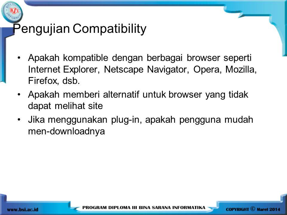 Apakah kompatible dengan berbagai browser seperti Internet Explorer, Netscape Navigator, Opera, Mozilla, Firefox, dsb. Apakah memberi alternatif untuk