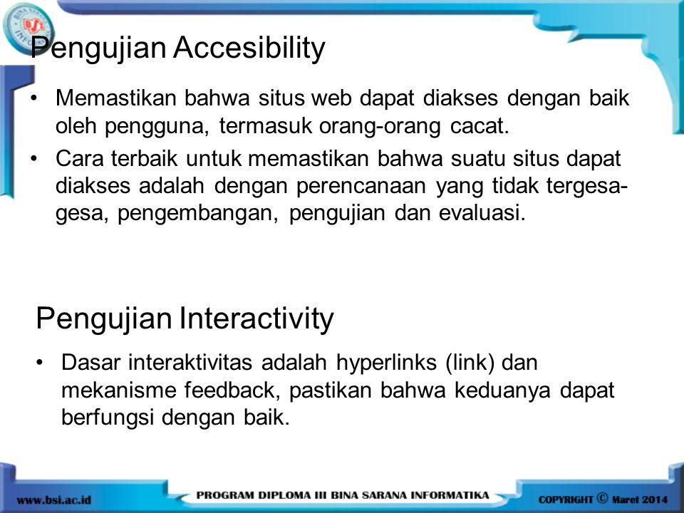Memastikan bahwa situs web dapat diakses dengan baik oleh pengguna, termasuk orang-orang cacat.
