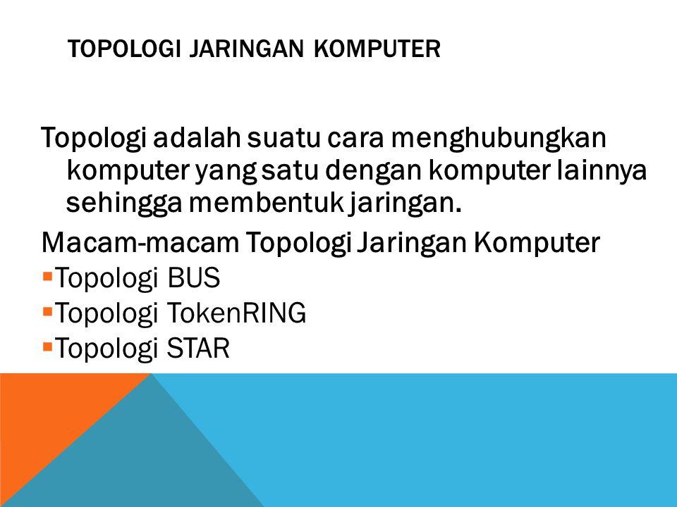 TOPOLOGIES JARINGAN