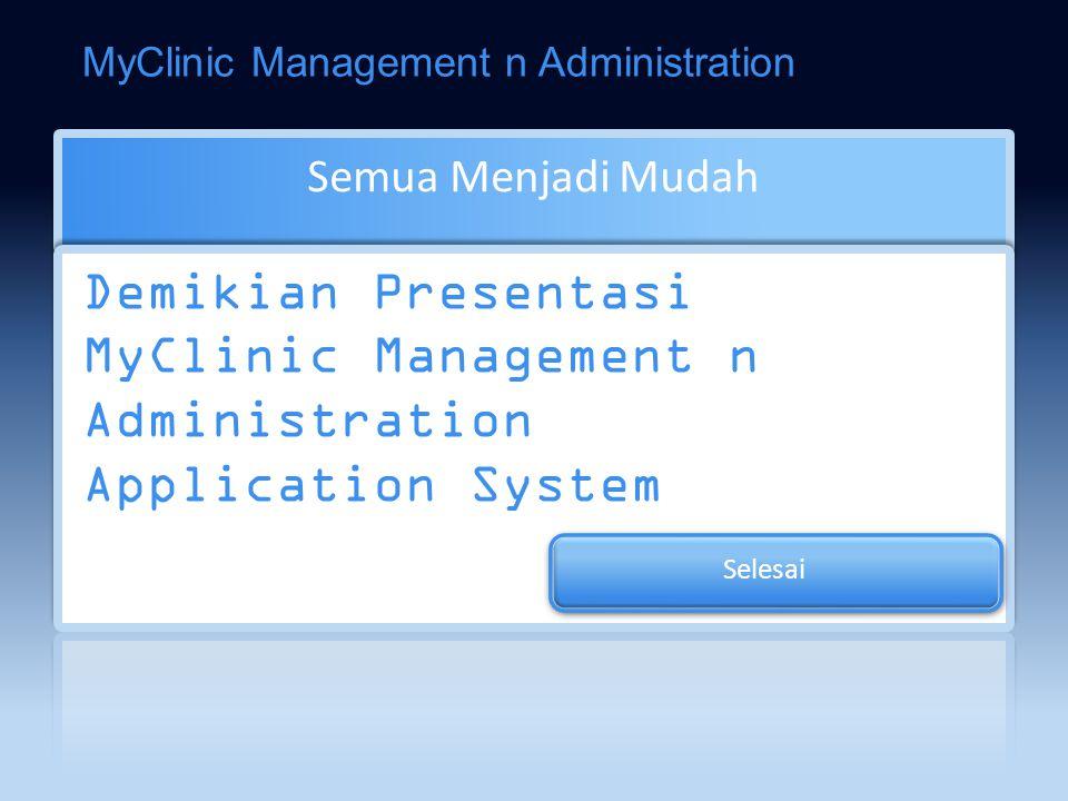 Laporan Piutang Kartu Piutang Umur Piutang Piutang Jatuh Tempo Piutang Detail MyClinic Management n Administration