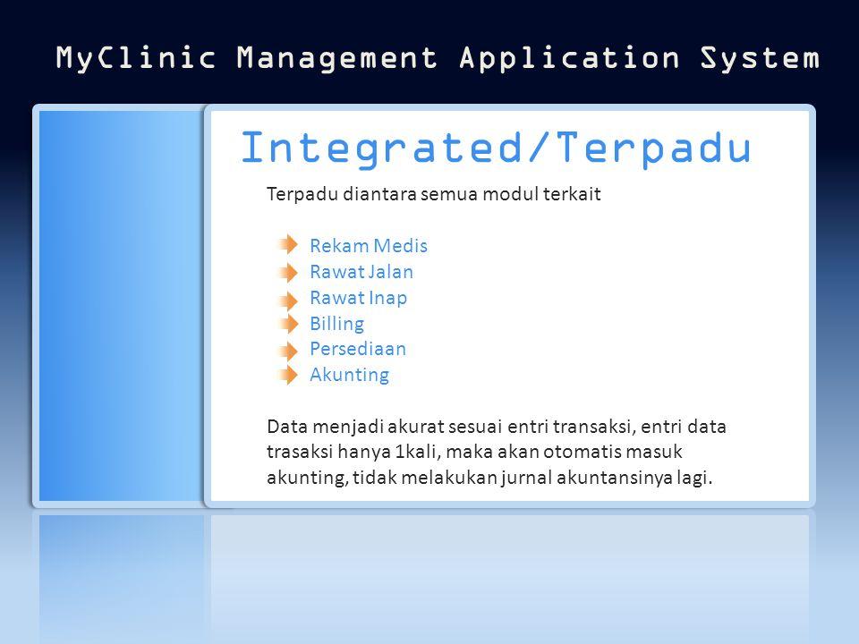 One Stop Application System SOLUSI TOTAL TERINTEGRASI OTOMATIS TEPAT SASARAN MUDAH TERJANGKAU BERTANGGUNG JAWAB SOLUSI TOTAL TERINTEGRASI OTOMATIS TEP