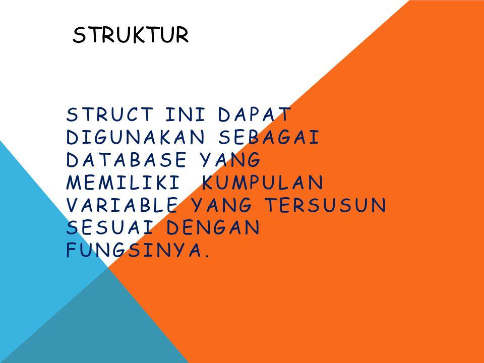 Misalnya bisa membuat struktur telepon yang terdiri dari string (yang digunakan untuk menyimpan nama orang) dan integer (yang digunakan untuk menyimpan nomor telepon).
