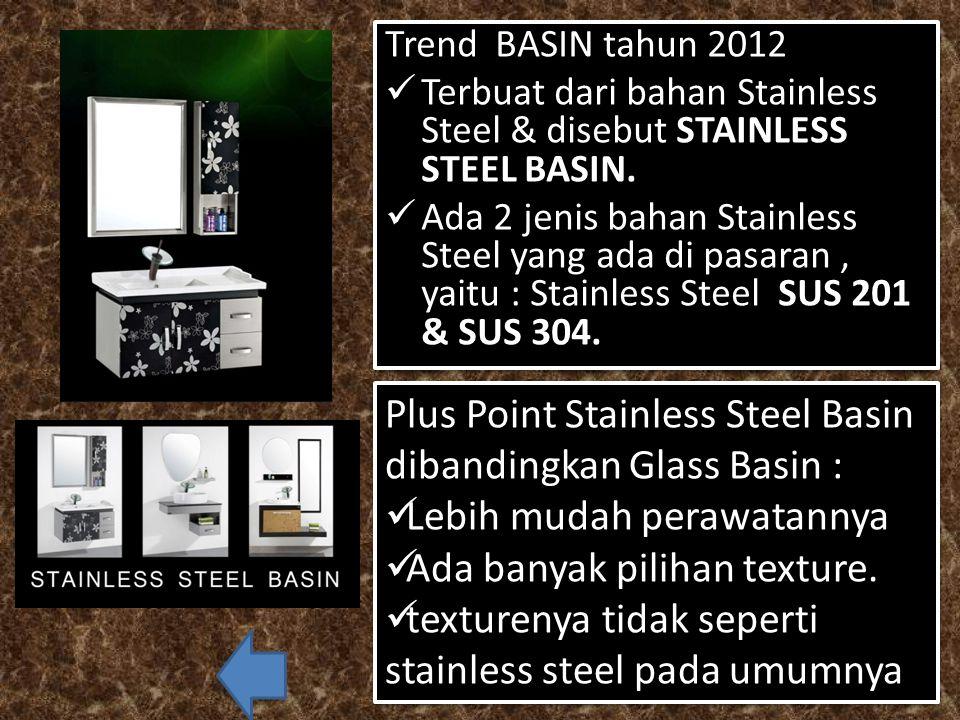 BASIN  Klasifikasi Glass Basin: Yang saat ini umum di pasaran adalah GLASS BASIN bahan Temperred Glass accessories lengkap : termasuk Kaca cermin, Mi